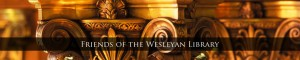 Friends of the Wesleyan Library
